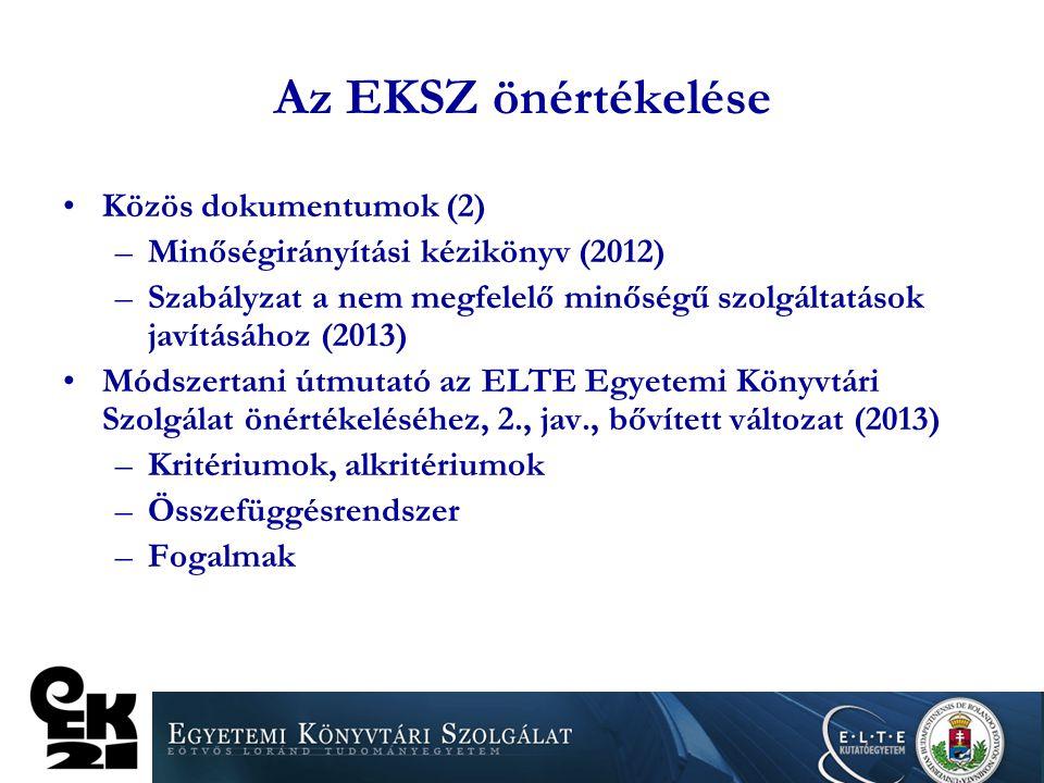 Az EKSZ önértékelése Közös dokumentumok (2)