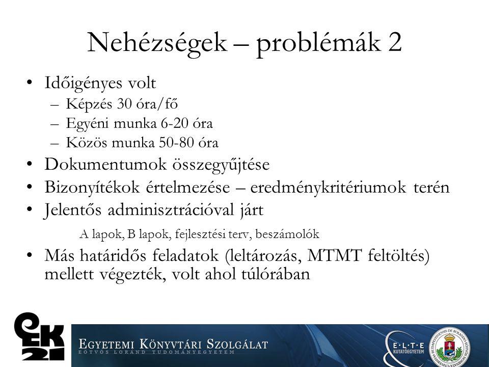 Nehézségek – problémák 2