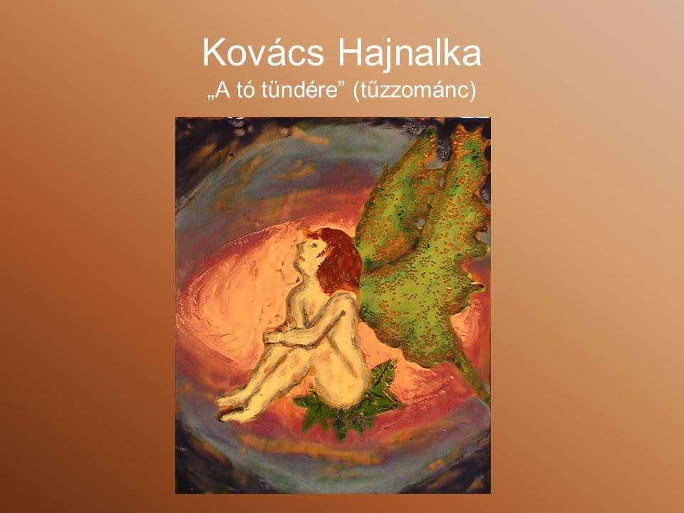 """Kovács Hajnalka """"A tó tündére (tűzzománc)"""