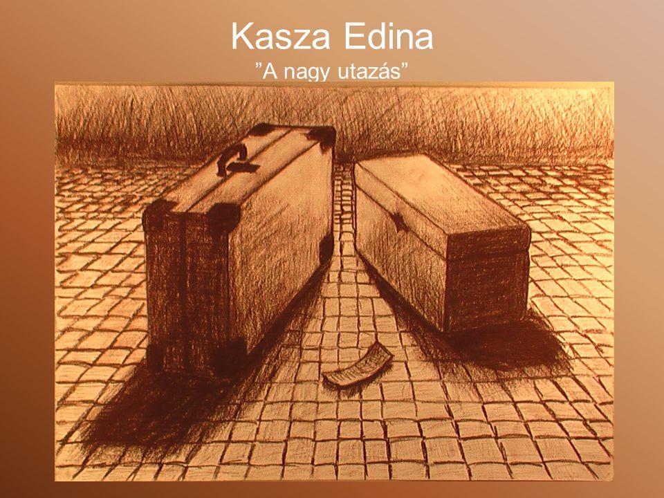 Kasza Edina A nagy utazás