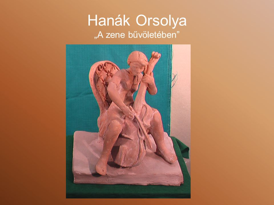 """Hanák Orsolya """"A zene bűvöletében"""