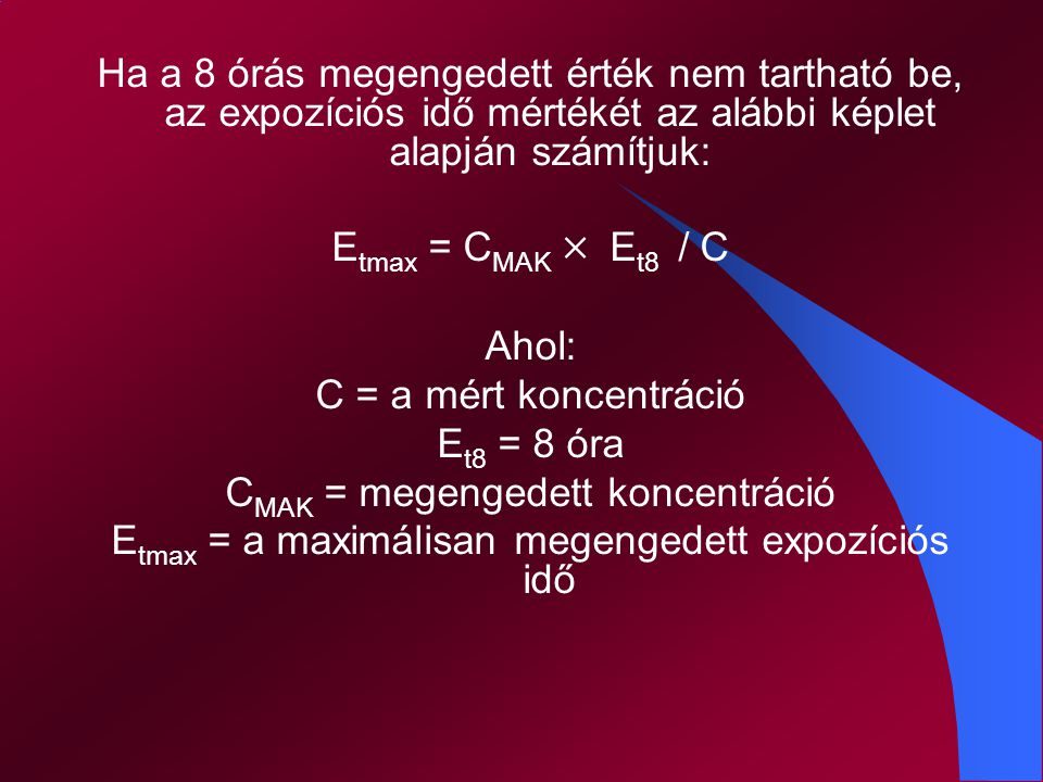 CMAK = megengedett koncentráció