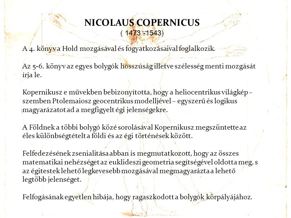 NICOLAUS COPERNICUS ( 1473 -1543)