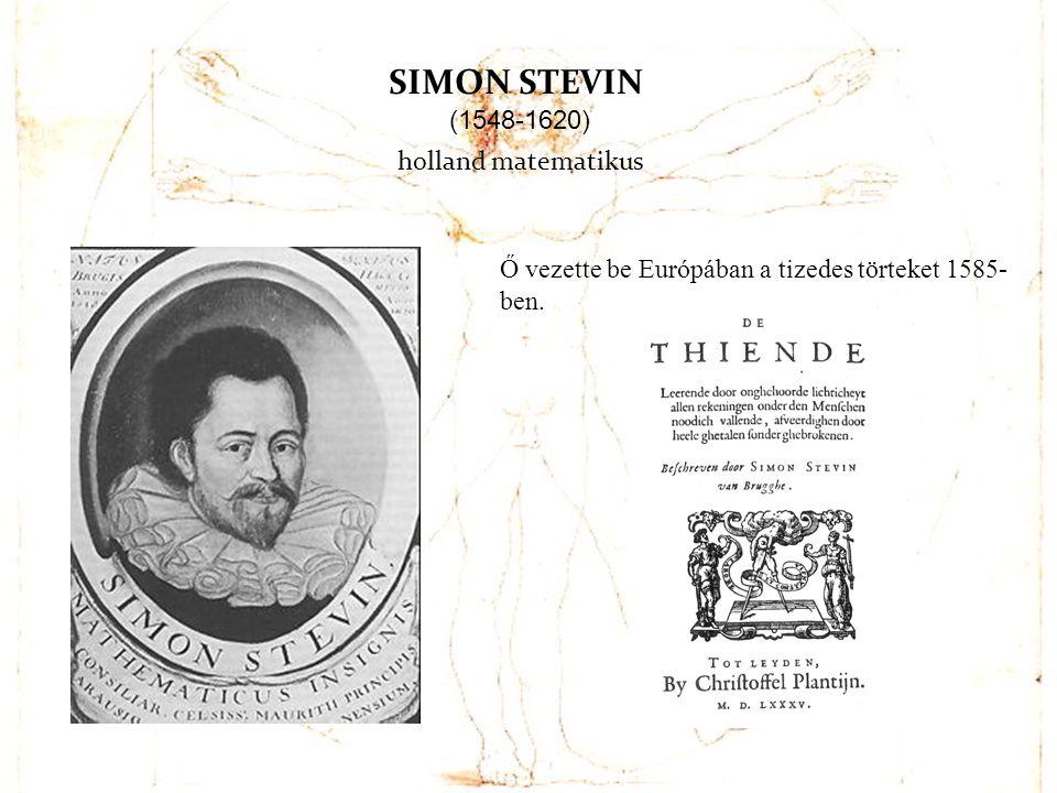 SIMON STEVIN (1548-1620) holland matematikus
