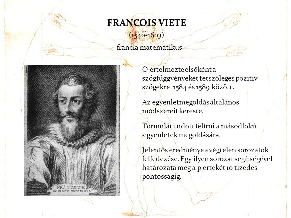 FRANCOIS VIETE (1540-1603) francia matematikus