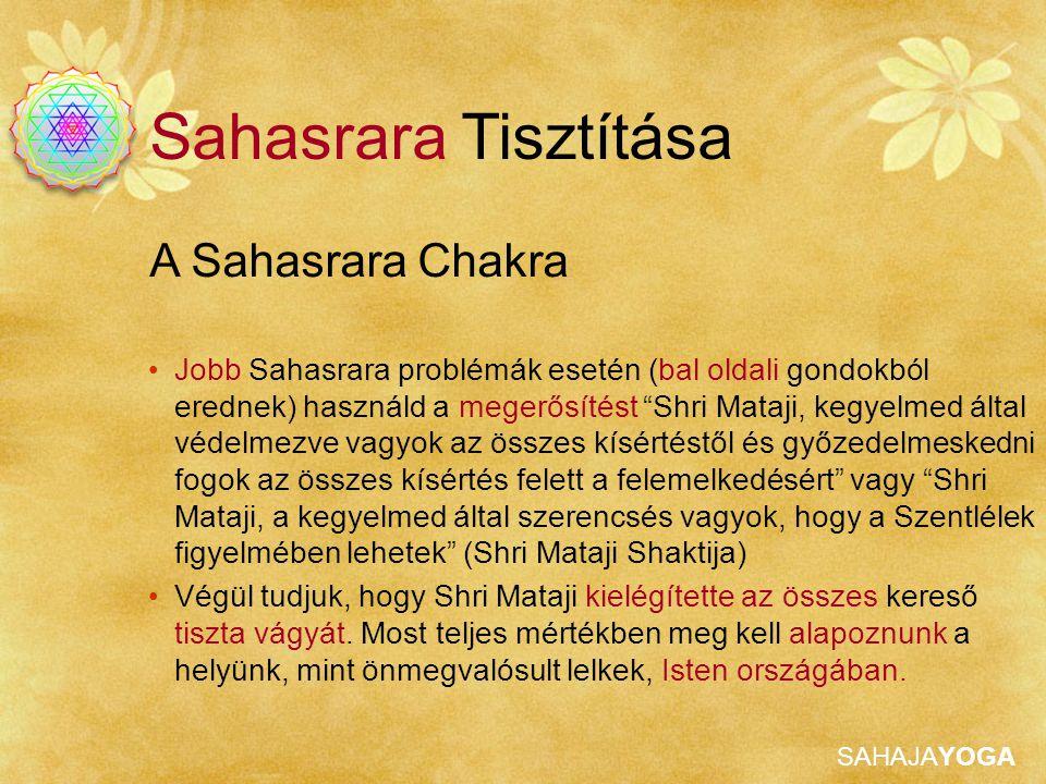 Sahasrara Tisztítása A Sahasrara Chakra