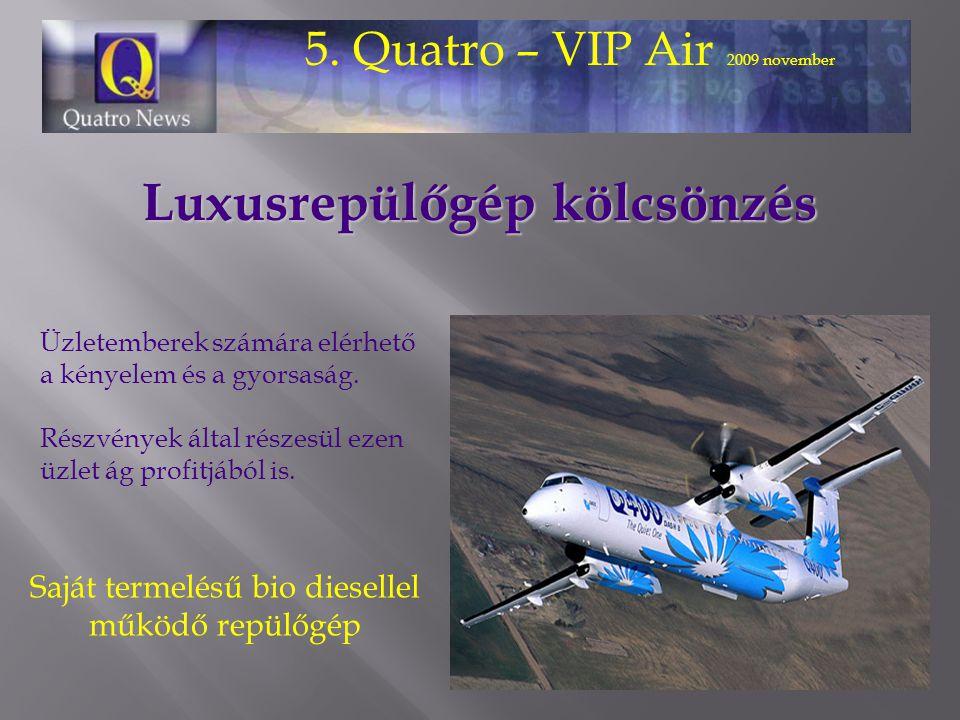 Luxusrepülőgép kölcsönzés