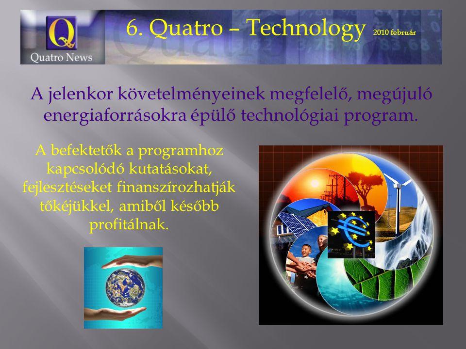 6. Quatro – Technology 2010 február