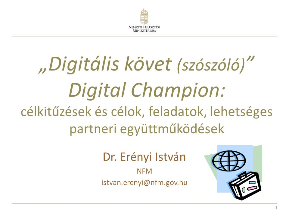 Dr. Erényi István NFM istvan.erenyi@nfm.gov.hu