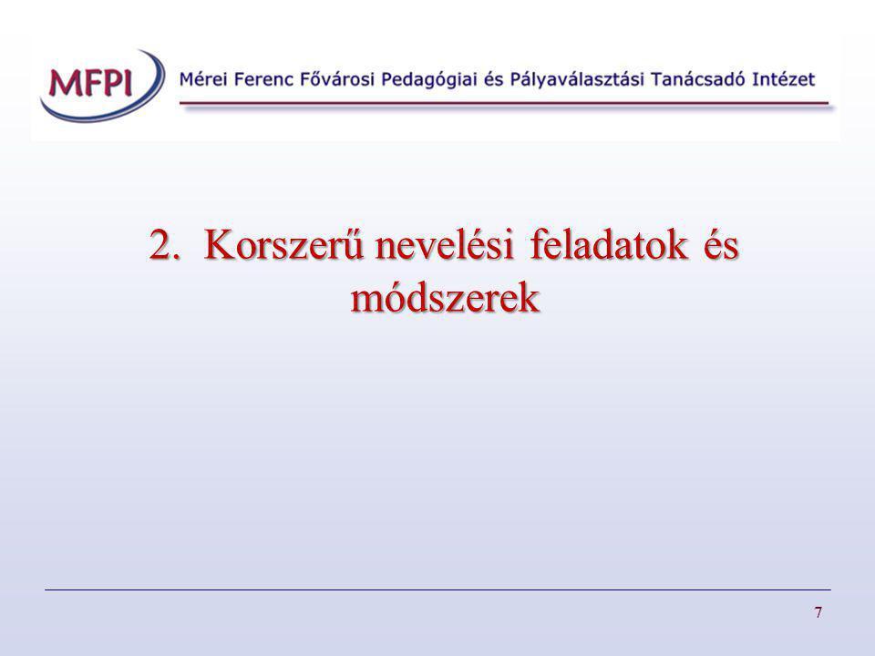 2. Korszerű nevelési feladatok és módszerek
