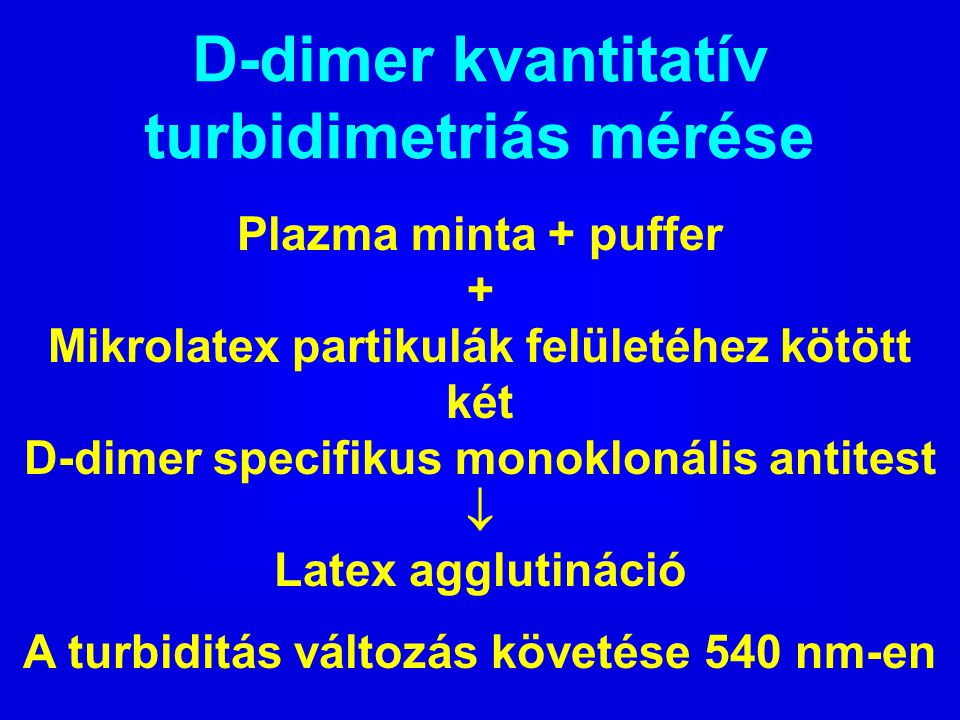 D-dimer kvantitatív turbidimetriás mérése
