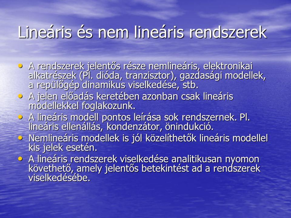 Lineáris és nem lineáris rendszerek