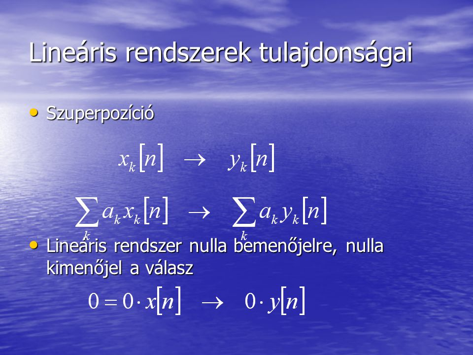 Lineáris rendszerek tulajdonságai