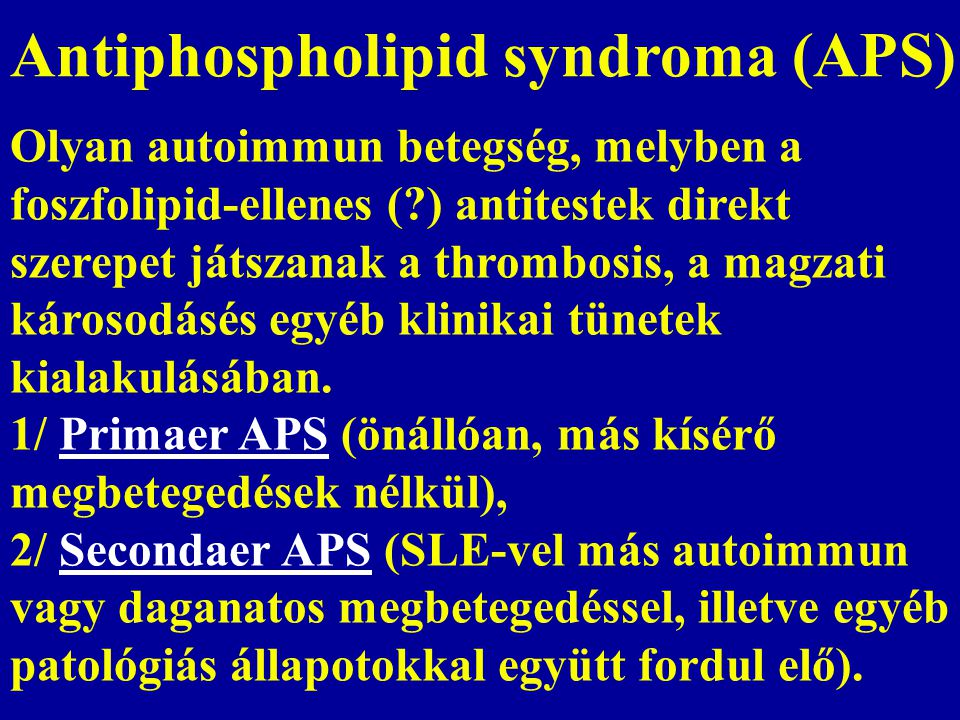 Antiphospholipid syndroma (APS)