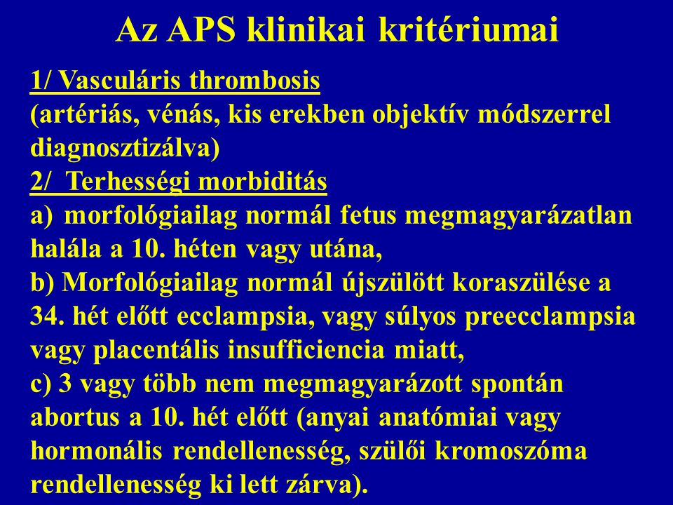 Az APS klinikai kritériumai
