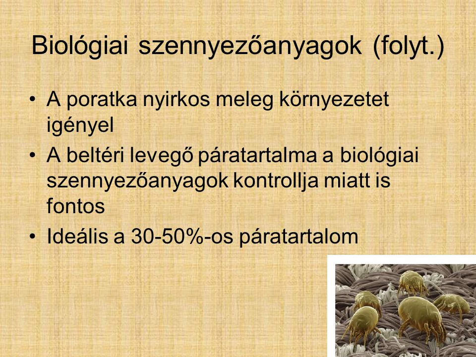 Biológiai szennyezőanyagok (folyt.)