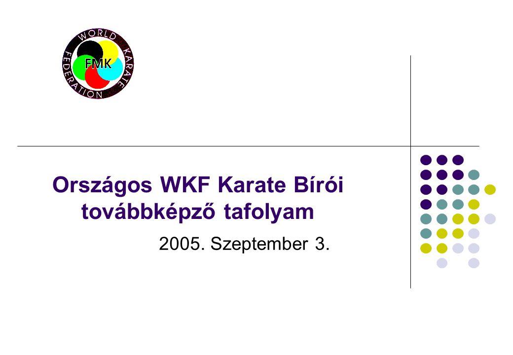 Országos WKF Karate Bírói továbbképző tafolyam