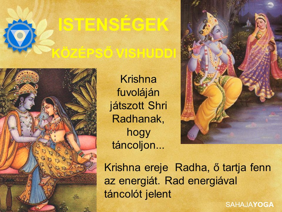 Krishna fuvoláján játszott Shri Radhanak, hogy táncoljon...