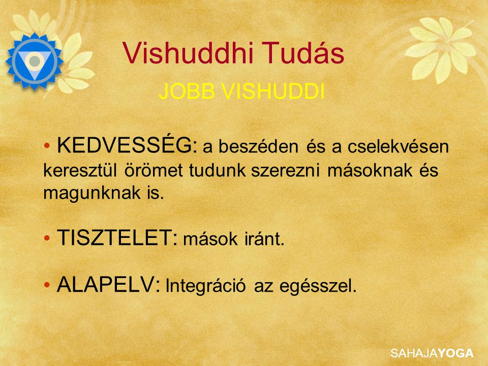 Vishuddhi Tudás JOBB VISHUDDI