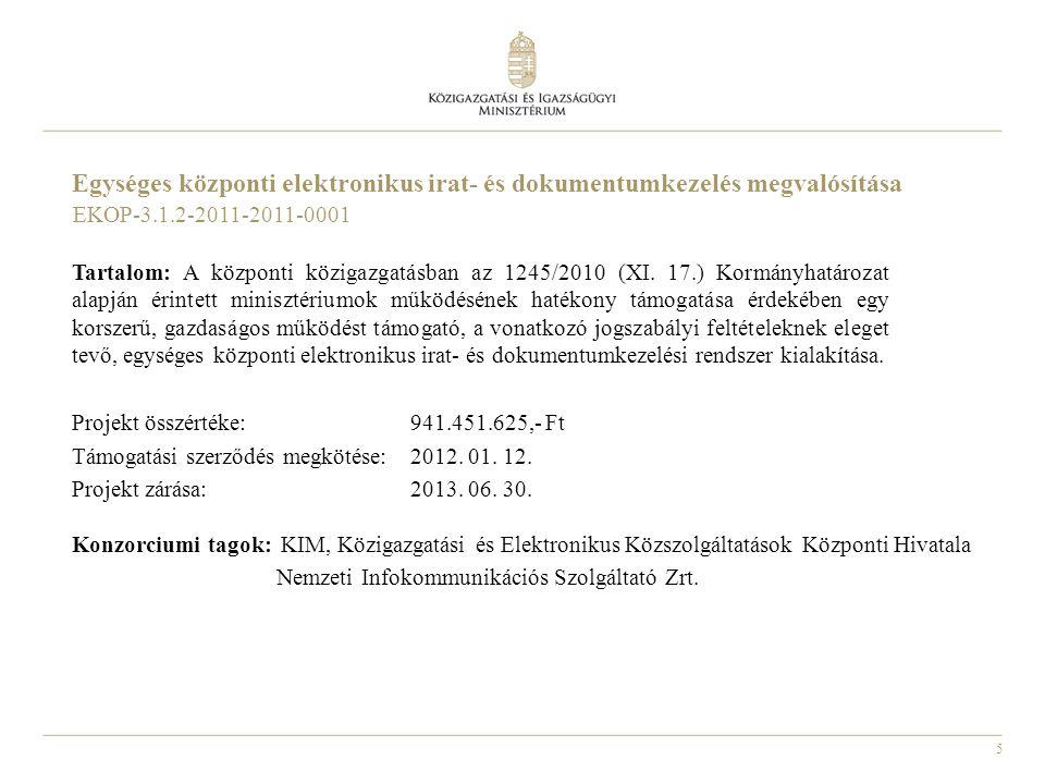 Egységes központi elektronikus irat- és dokumentumkezelés megvalósítása