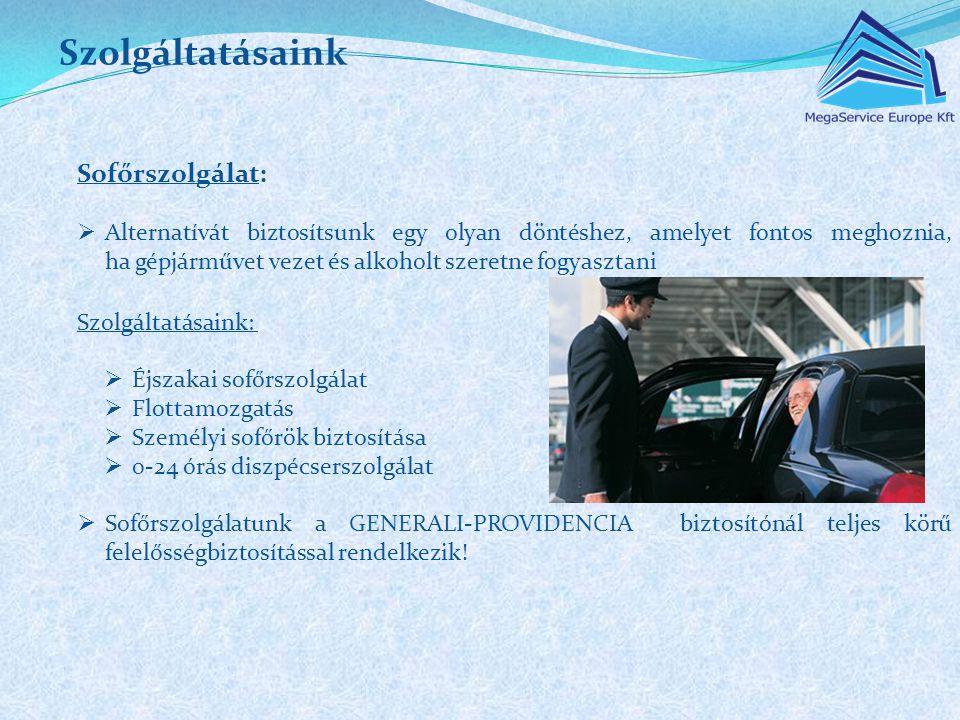 Szolgáltatásaink Sofőrszolgálat: