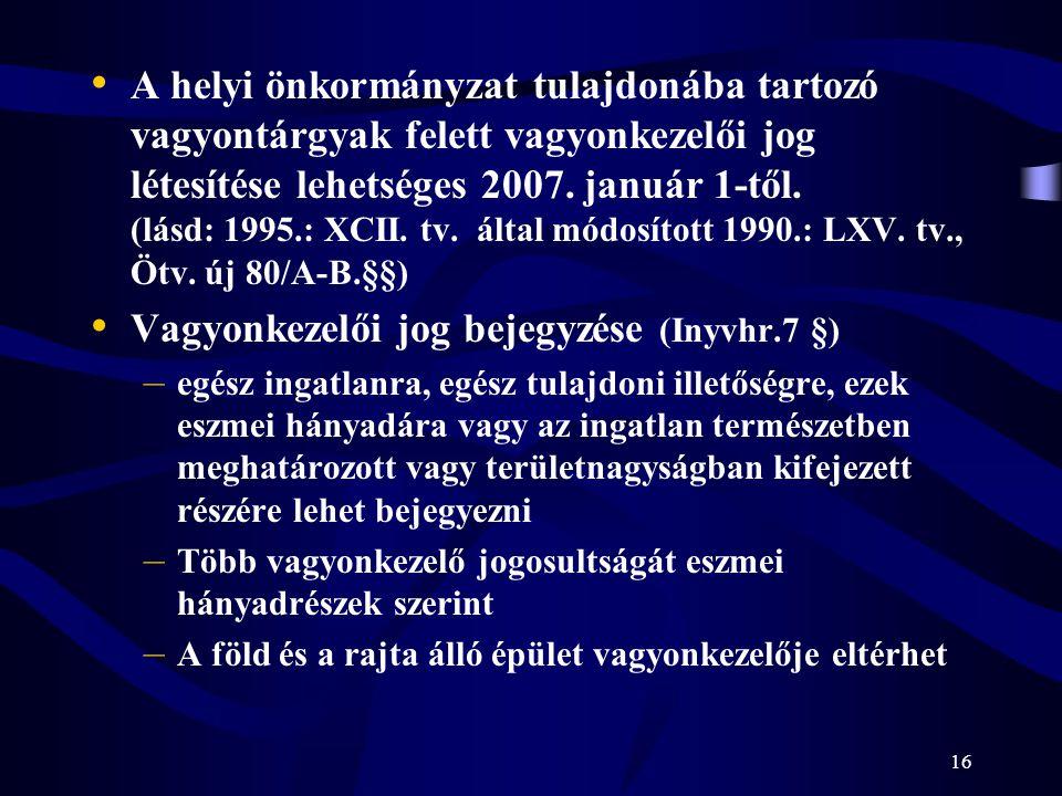 Vagyonkezelői jog bejegyzése (Inyvhr.7 §)