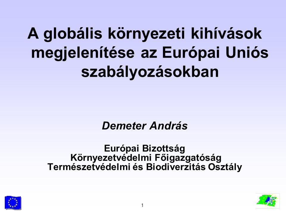 A globális környezeti kihívások megjelenítése az Európai Uniós szabályozásokban