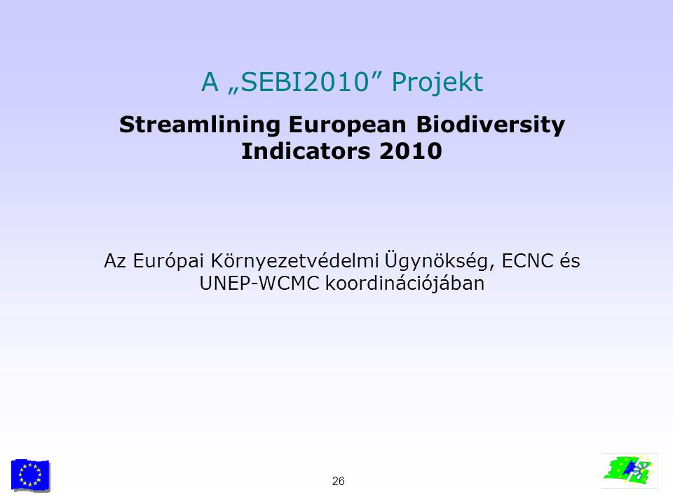 Streamlining European Biodiversity Indicators 2010