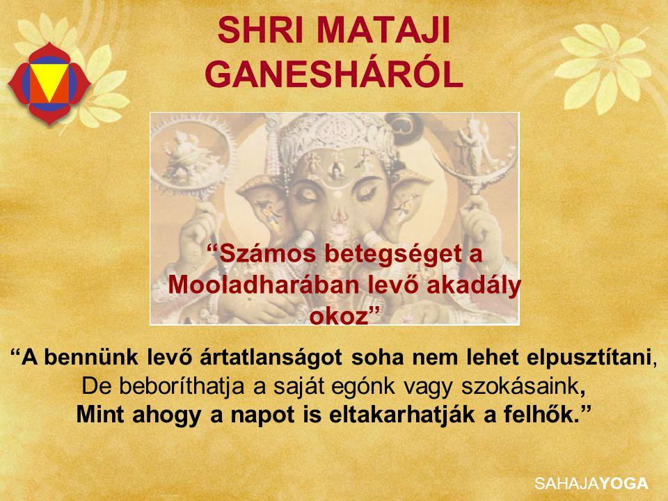 SHRI MATAJI GANESHÁRÓL