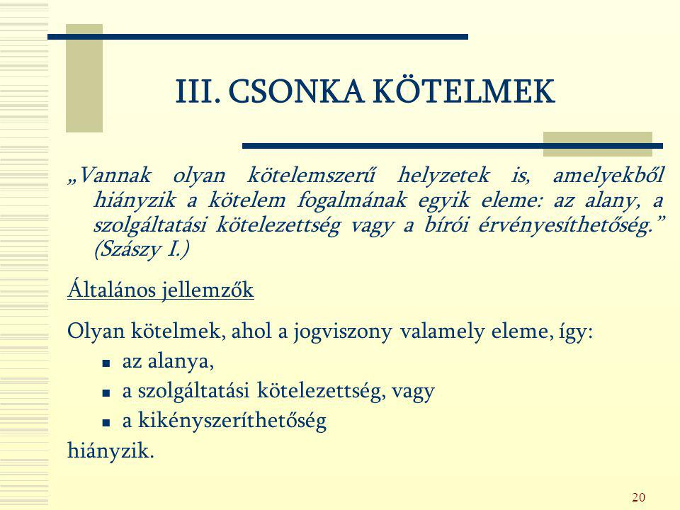 III. CSONKA KÖTELMEK