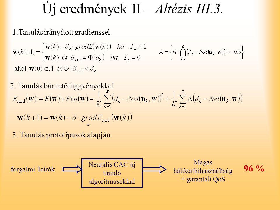 Új eredmények II – Altézis III.3.