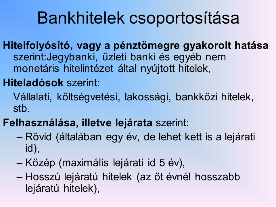 Bankhitelek csoportosítása