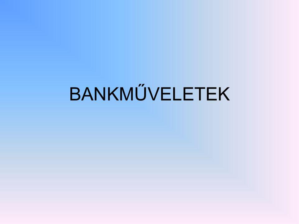 BANKMŰVELETEK