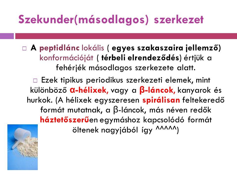 Szekunder(másodlagos) szerkezet