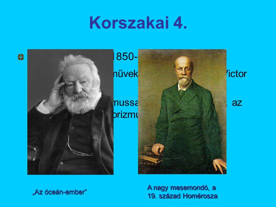 Korszakai 4. Kései romantika: 1850-1870.
