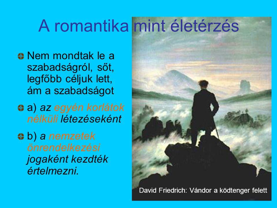 A romantika mint életérzés