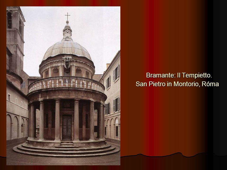 Bramante: Il Tempietto. San Pietro in Montorio, Róma