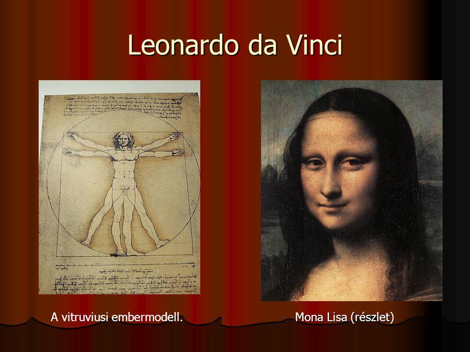 Leonardo da Vinci Önarckép A vitruviusi embermodell.
