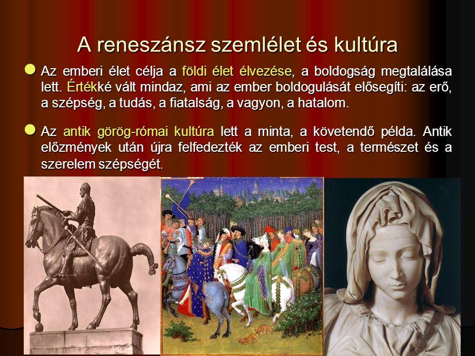 A reneszánsz szemlélet és kultúra
