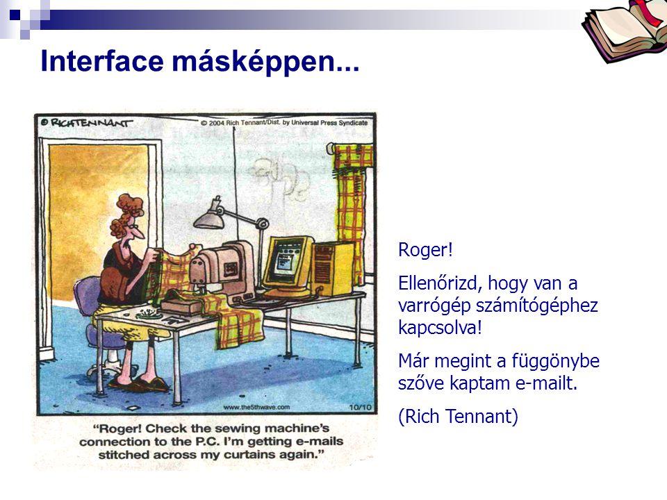 Interface másképpen... Roger!