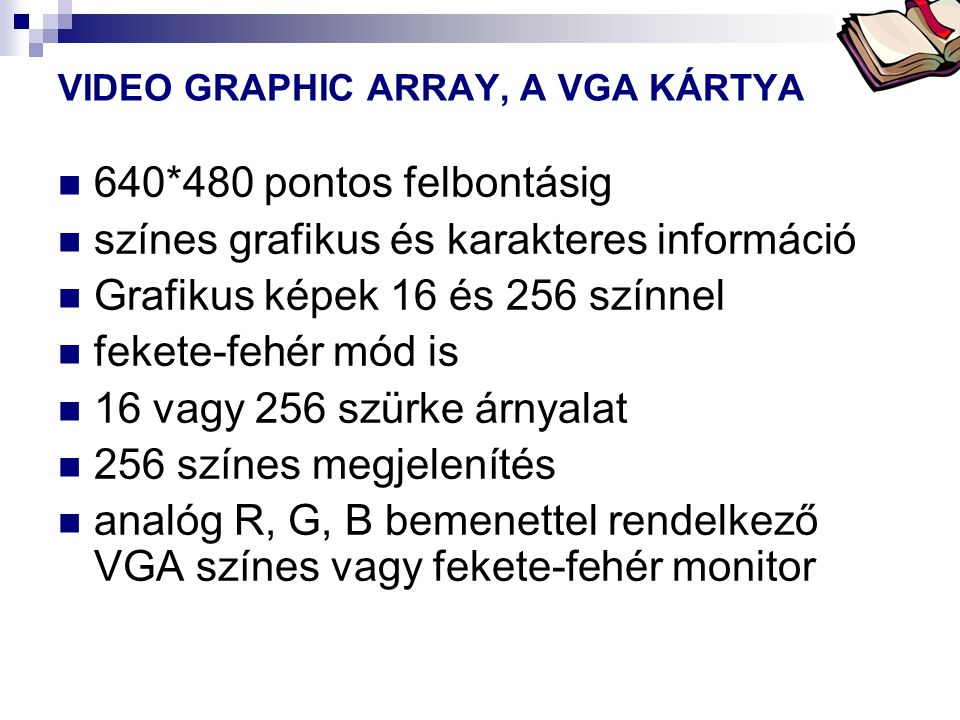 VIDEO GRAPHIC ARRAY, A VGA KÁRTYA