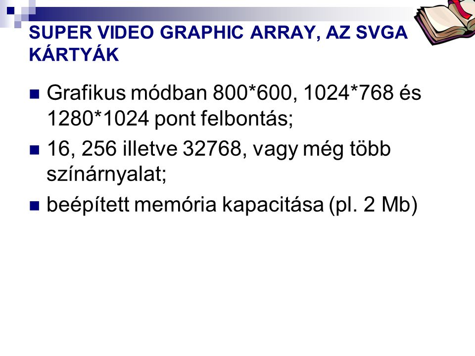 SUPER VIDEO GRAPHIC ARRAY, AZ SVGA KÁRTYÁK
