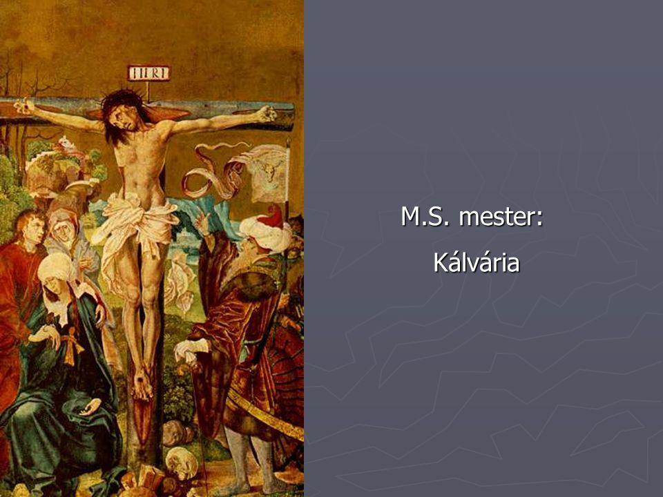 M.S. mester: Kálvária