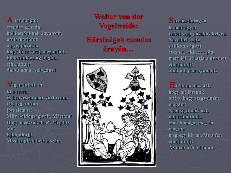 Walter von der Vogelweide: Hársfaágak csendes árnyán…