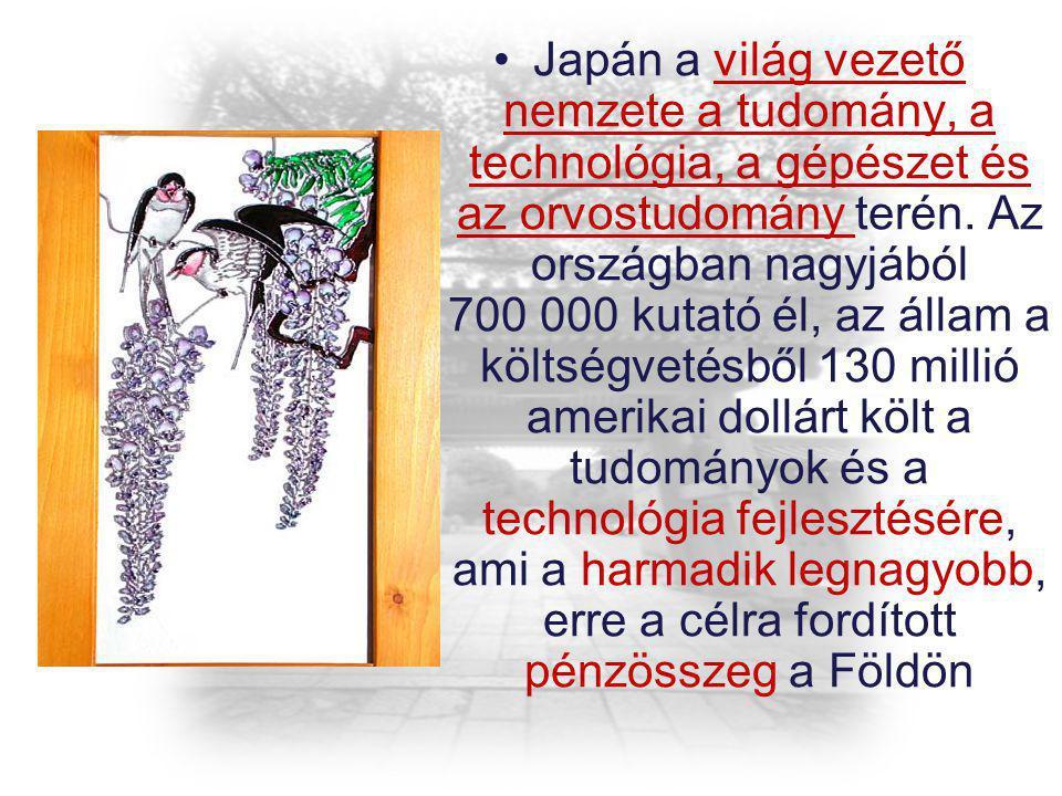 Japán a világ vezető nemzete a tudomány, a technológia, a gépészet és az orvostudomány terén.