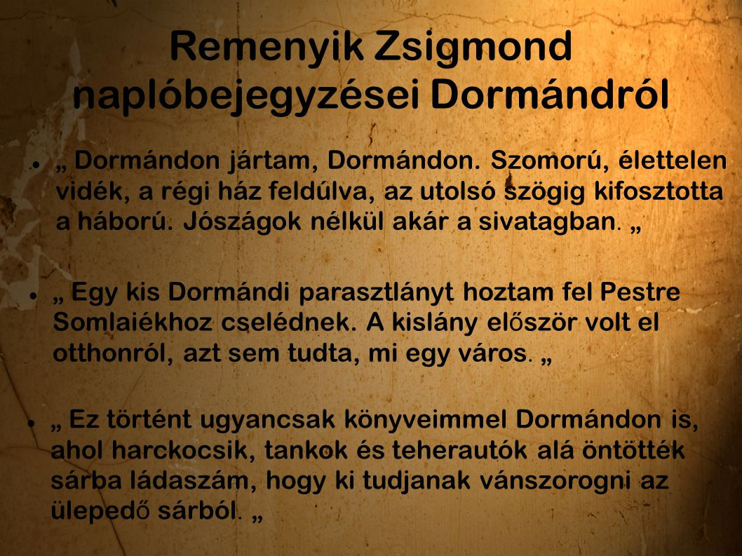 Remenyik Zsigmond naplóbejegyzései Dormándról