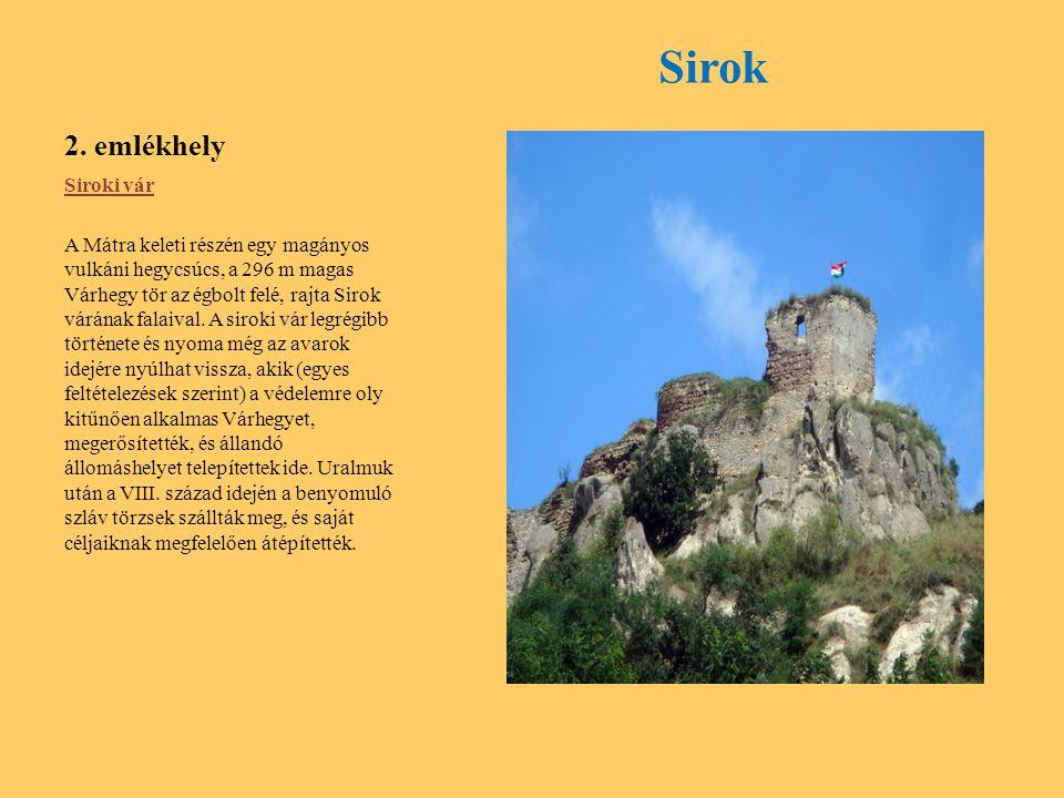 Sirok 2. emlékhely Siroki vár