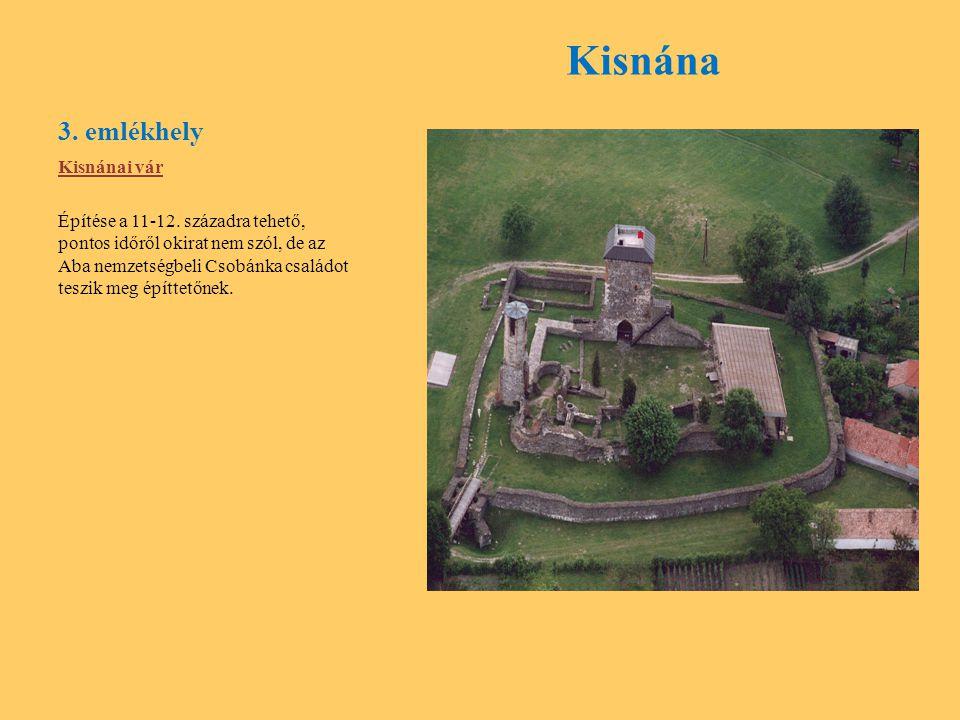 Kisnána 3. emlékhely Kisnánai vár
