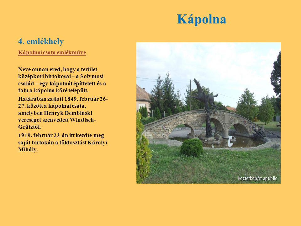 Kápolna 4. emlékhely Kápolnai csata emlékműve