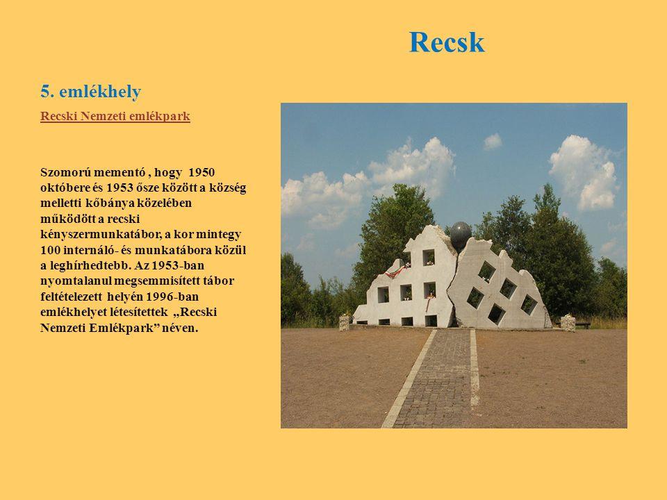 Recsk 5. emlékhely Recski Nemzeti emlékpark